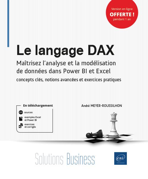 Le DAX : maîtriser l'analyse et la modélisation de données dans Power BI